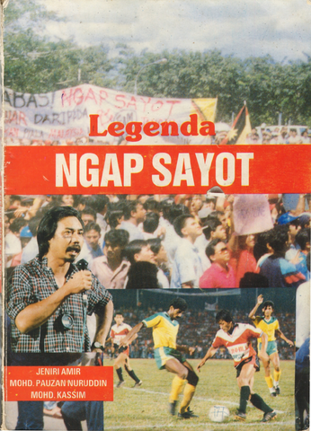 Buku Lagenda Ngap Sayot hasil tulisan Dr Jeniri Amir. Saya ada buku tok, sapa mok pinjam? Hehe